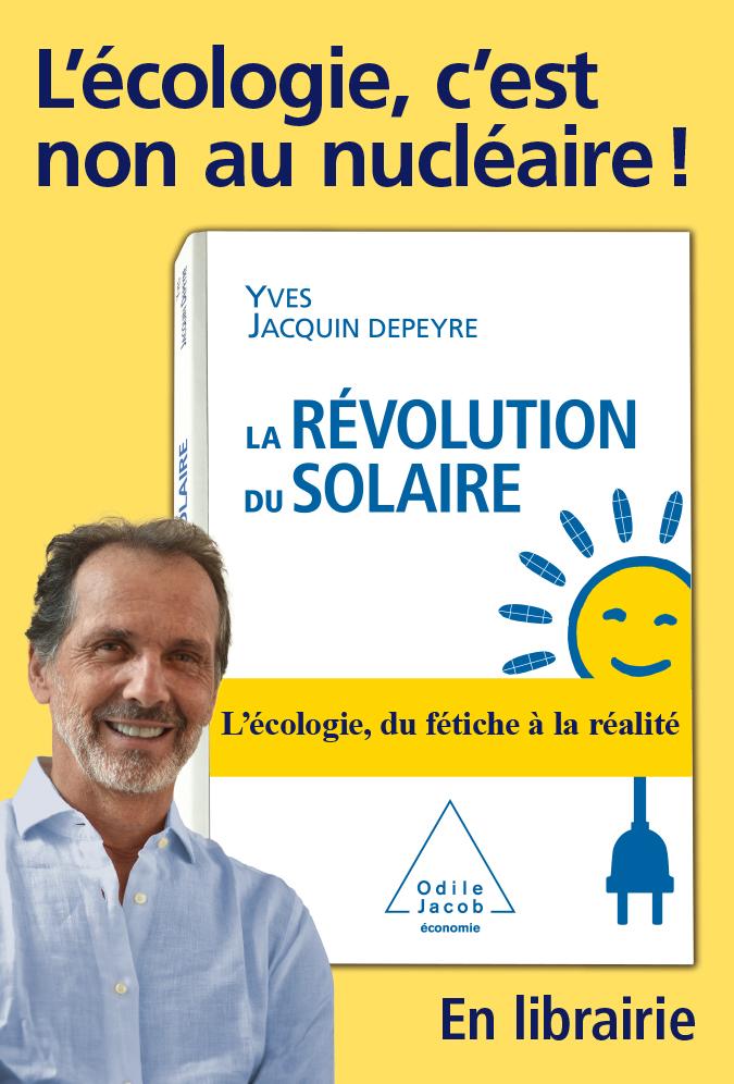 Affiche Decaux - La Revolution du Solaire - L'écologie, c'est non au nucléaire !