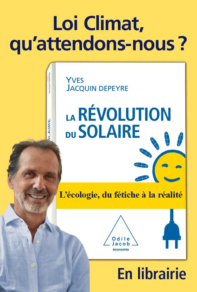 Decaux - La Révolution du Solaire - Loi Climat, qu'attendons-nous ?