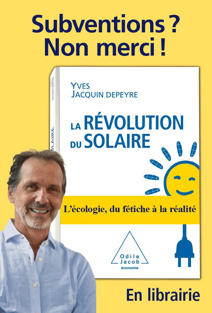 Affiche Decaux - La Revolution du Solaire - Subventions ? Non merci !