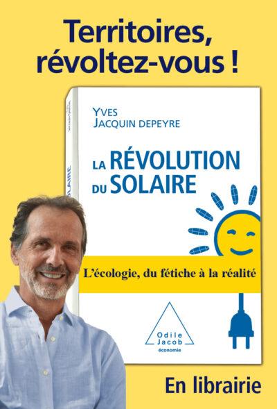Affiche Decaux - La Revolution du Solaire - Territoires, Revoltez-vous !